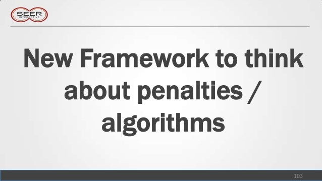 New Framework to think   about penalties /      algorithms                     103