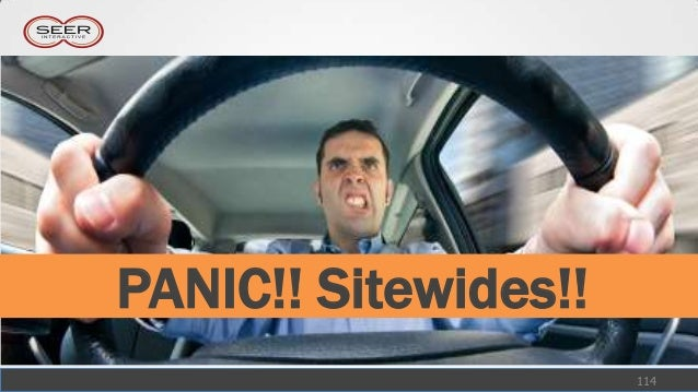 PANIC!! Sitewides!!                      114