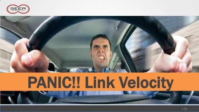 PANIC!! Link Velocity                        116