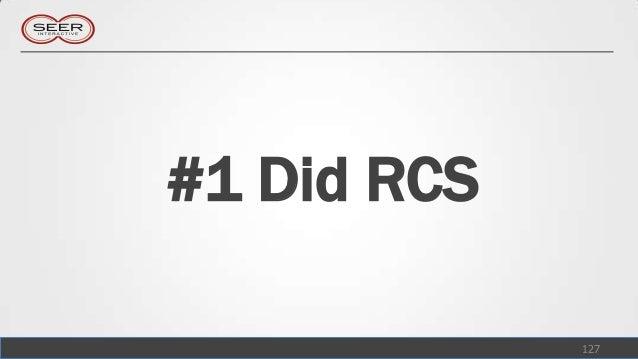 #1 Did RCS             127