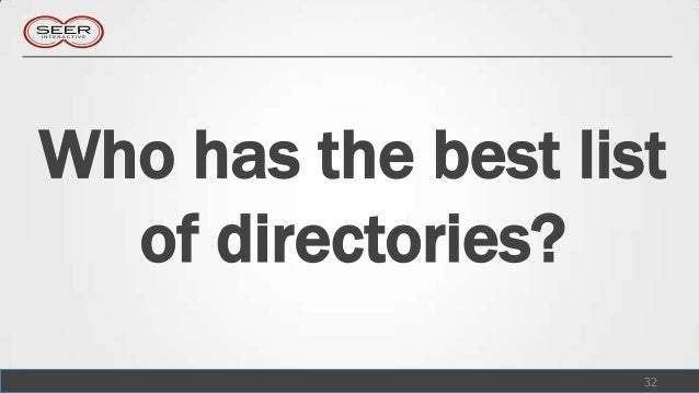 Who has the best list  of directories?                    32