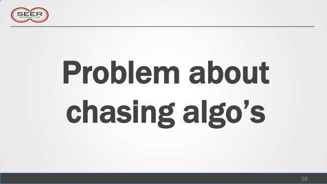 Problem aboutchasing algo's                 58