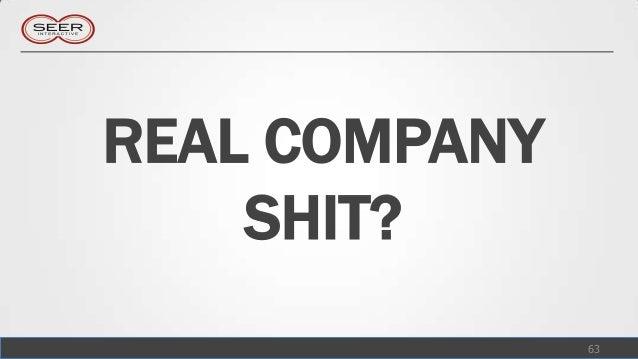 REAL COMPANY    SHIT?               63