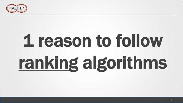 1 reason to followranking algorithms                      93