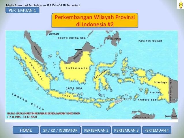 Wilayah Indonesia Dahulu Dan Sekarang