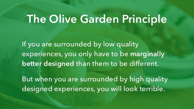 Enterprise Usability: The Olive Garden Principle