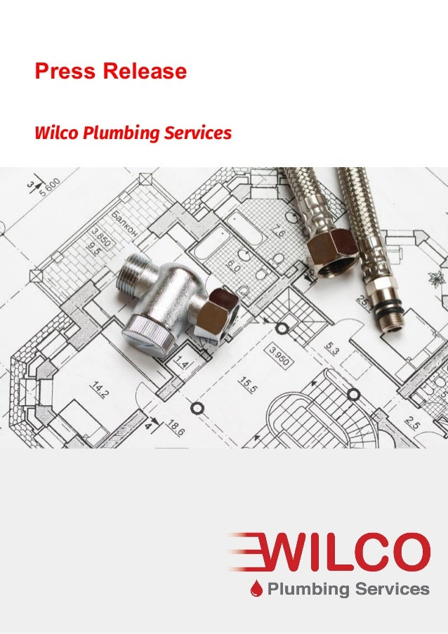 Wilco Plumbing Services Press Release