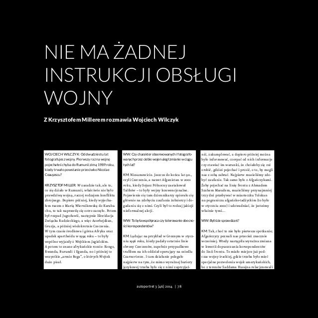 NIE MA ŻADNEJ INSTRUKCJI OBSŁUGI WOJNY Z Krzysztofem Millerem rozmawia Wojciech Wilczyk Wojciech Wilczyk: Od dwudziestu la...