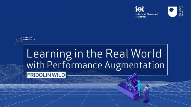 Learning in the Real World with Performance Augmentation FRIDOLIN WILD