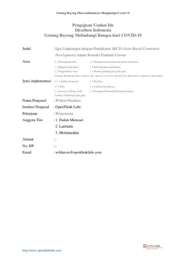 Gotong Royong #InovasiIndonesia Menghadapi Covid-19 http://www.openthinklabs.com Pengajuan Usulan Ide Ideathon Indonesia G...