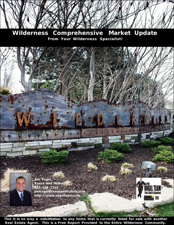 Wilderness Comprehensive Market Update                        From Your Wilderness Specialist!                 Jim Vogel, ...