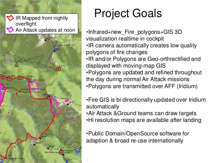 IR Mapped from nightly          Project GoalsoverflightAir Attack updates at noon   •Infrared+new_Fire_polygons+GIS 3D    ...