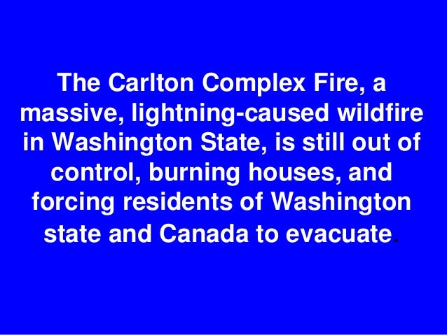 Wildfires Still Out Of Control Washington State Slide 2