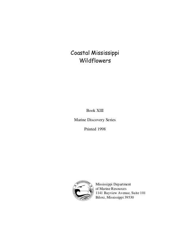 Coastal Mississippi   Wildflowers       Book XIII Marine Discovery Series      Printed 1998            Mississippi Departm...