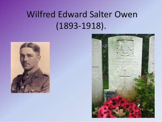 an overview of wilfred edward salter owens poetry Wilfred edward salter owen was born on march 18, 1893 he was on the continent teaching until he visited a hospital for the wounded and then decided, in september.