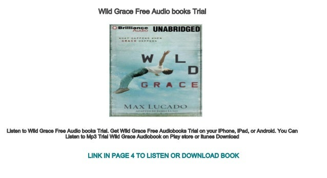 Wild Grace Free Audio Books Trial
