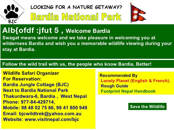 Bardia National Park BJC LOOKING FOR A NATURE GETAWAY?  Alb{ofdf :jfut 5 ,  Welcome Bardia Swagat means welcome and we tak...