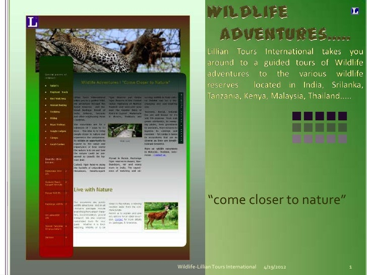 """come closer to nature""Wildlife-Lillian Tours International   4/19/2012   1"