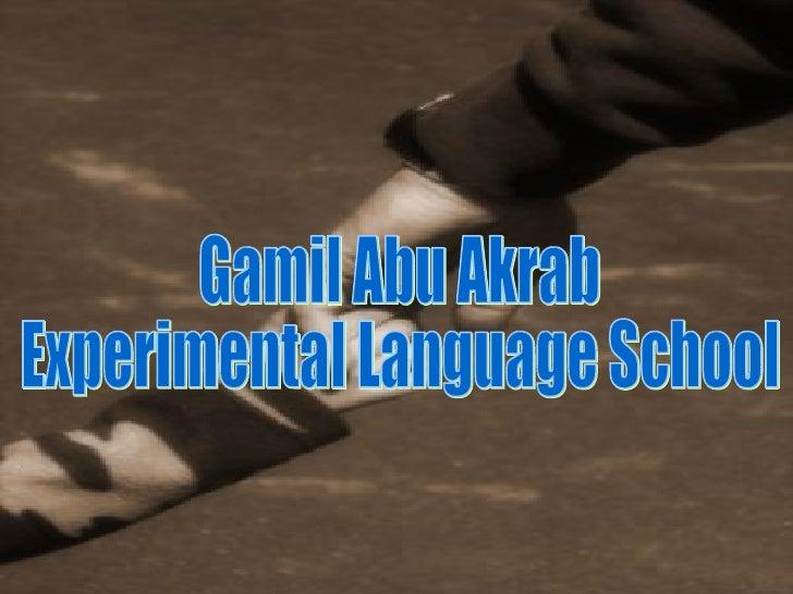 Gamil Abu Akrab Experimental Language School