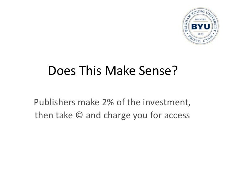 Publisher Investment in Research<br />$2750 per article, including<br />administrative and all other costs<br />
