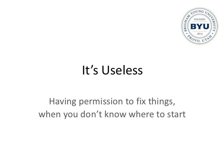 Openness<br />Gives us permission to make <br />changes and improvements<br />