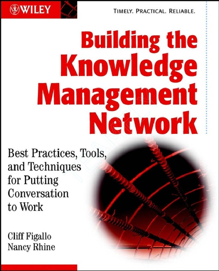 Wiley   building the knowledge management network