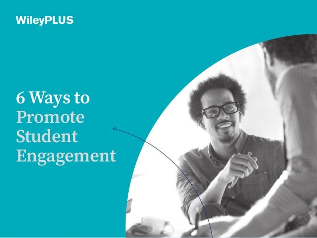 6 Ways to Promote Student Engagement