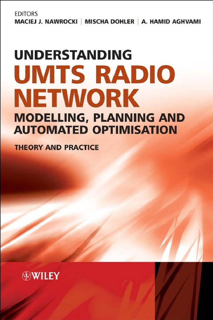 Understanding.Umts.Radio.Network.Modelling.Planning.And.Automated.Optimisation