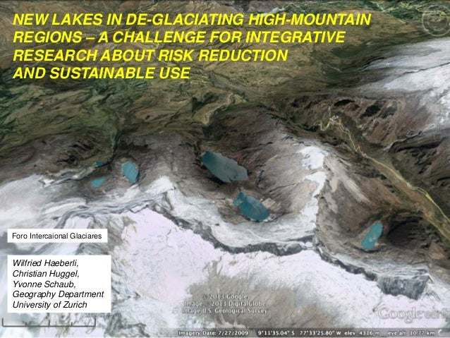 NEW LAKES IN DE-GLACIATING HIGH-MOUNTAIN REGIONS – A CHALLENGE FOR INTEGRATIVE RESEARCH ABOUT RISK REDUCTION AND SUSTAINAB...