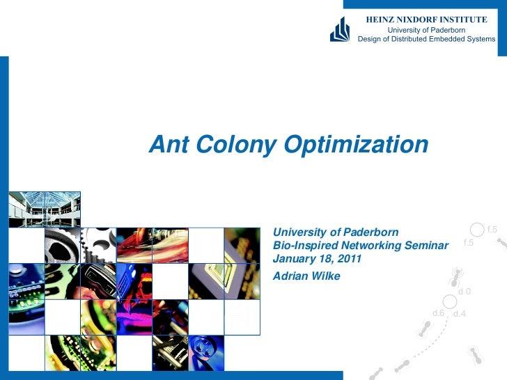 TEMPLATE: ADRIAN WILKEAnt Colony Optimization          University of Paderborn          Bio-Inspired Networking Seminar   ...