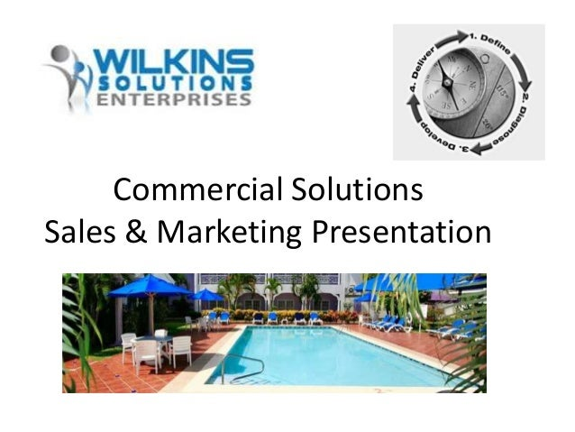 Commercial SolutionsSales & Marketing Presentation