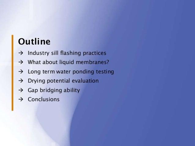 Window Sill Pan Flashings: Are Liquid Membranes Suitable? Slide 2