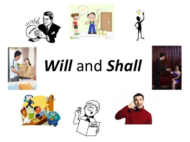 Will and Shall