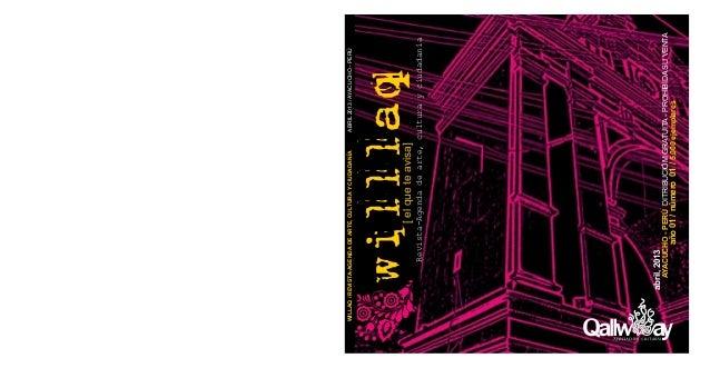 WILLAQ / REVISTA-AGENDA DE ARTE, CULTURA Y CIUDADANÍA   ABRIL 2013 / AYACUCHO - PERÚ          willlaq             [ el que...
