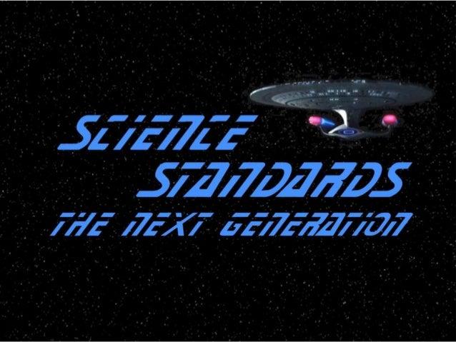 An Introduction toThe Next GenerationScience StandardsNSTA National ConferenceSan Antonio, TexasApril 11-14, 2013