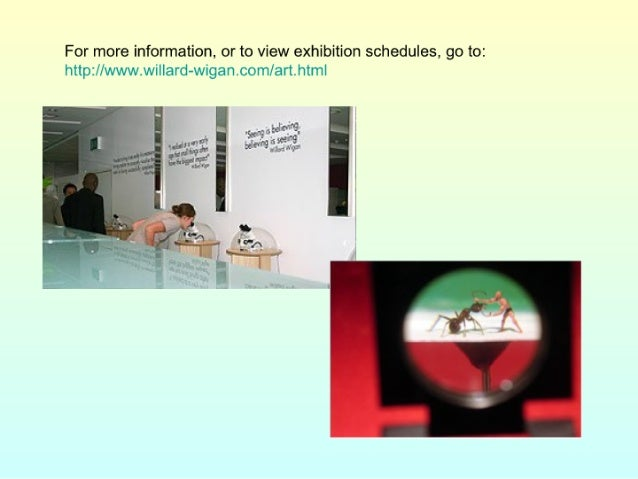 For more information,  or to view exhibition schedules,  go to:  httpr/ /in/ »mriwniw/ iIIard-vuigancom/ art. html     4 ....
