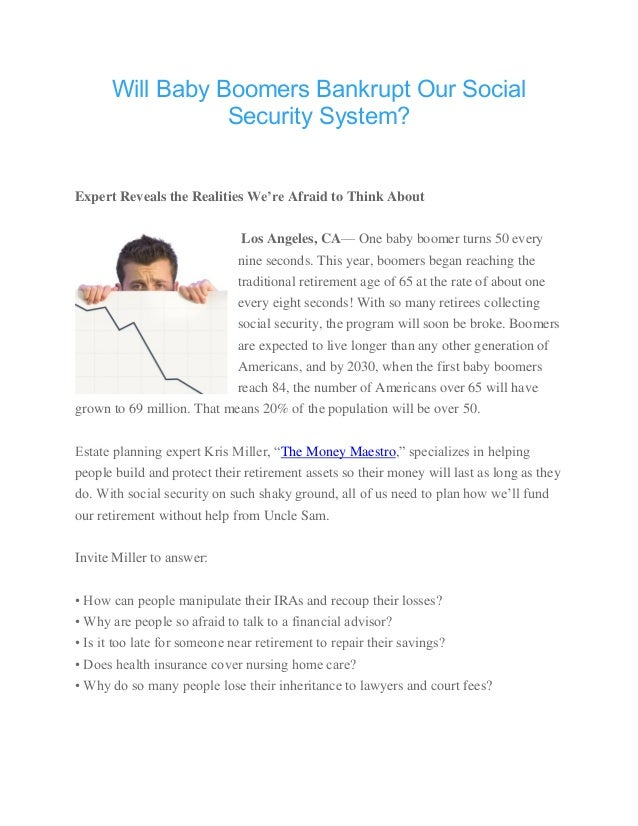my plan to replace the bankrupt social security system Social security expert larry kotlikoff has repeatedly warned that the social security system is underfunded why then does his new best-selling book tell readers how to collect as much as possible in benefits.