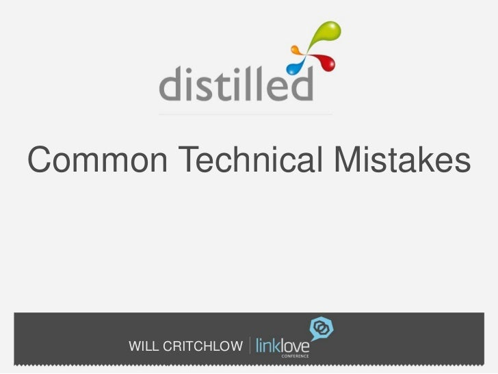 Common Technical Mistakes     WILL CRITCHLOW