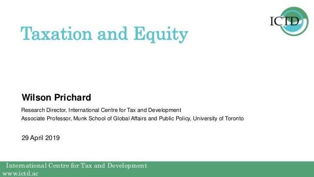 International Centre for Tax and Development www.ictd.ac International Centre for Tax and Development www.ictd.ac Wilson P...