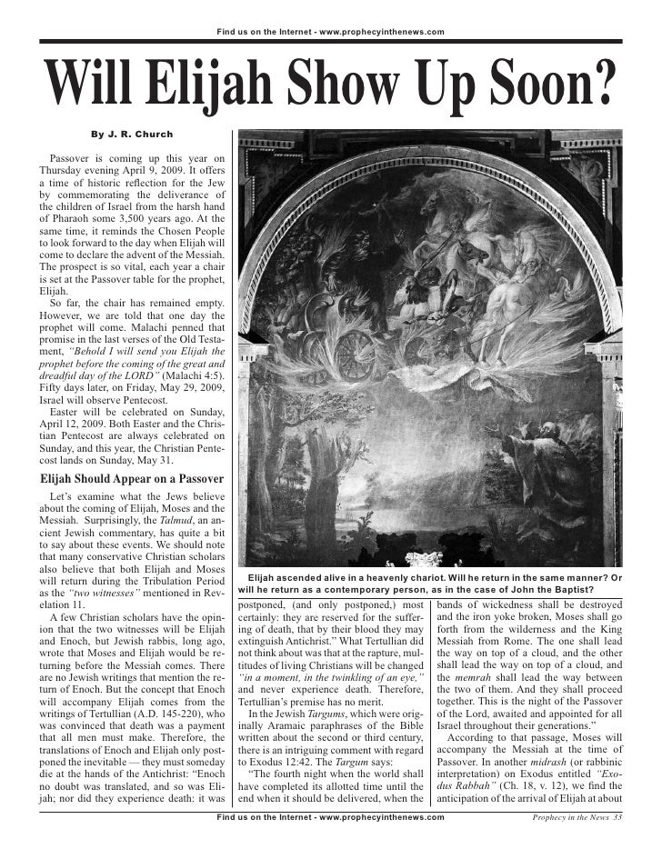 Will Elijah Show Up Soon  -  Prophecy In The News Magazine   January 2009
