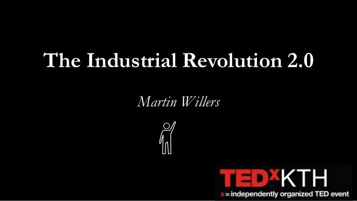 The Industrial Revolution 2.0<br />Martin Willers<br />