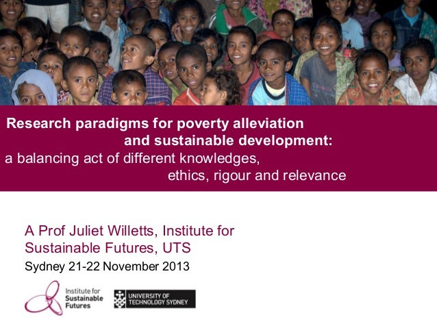 Research paradigms for poverty alleviation and sustainable development: a balancing act of different knowledges, ethics, r...