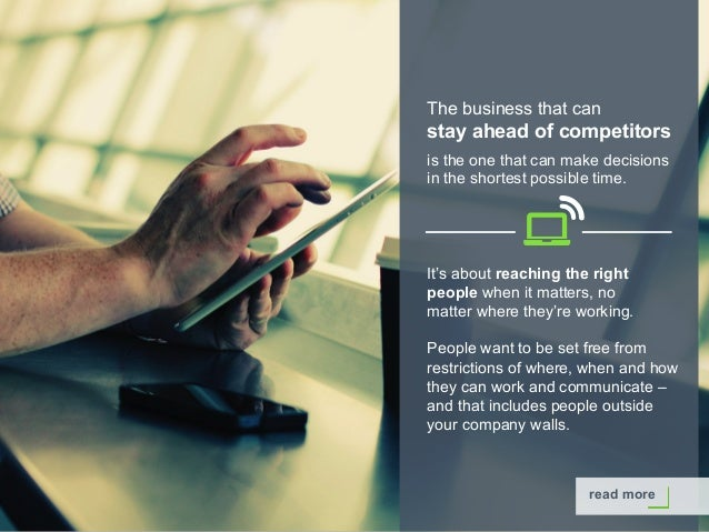 Copyright © 2015 Dimension Data The business that can stay ahead of competitors is the one that can make decisions in the ...