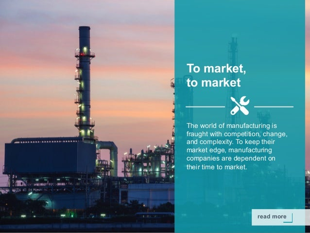 Copyright © 2015 Dimension Data read more To market, to market The world of manufacturing is fraught with competition, cha...