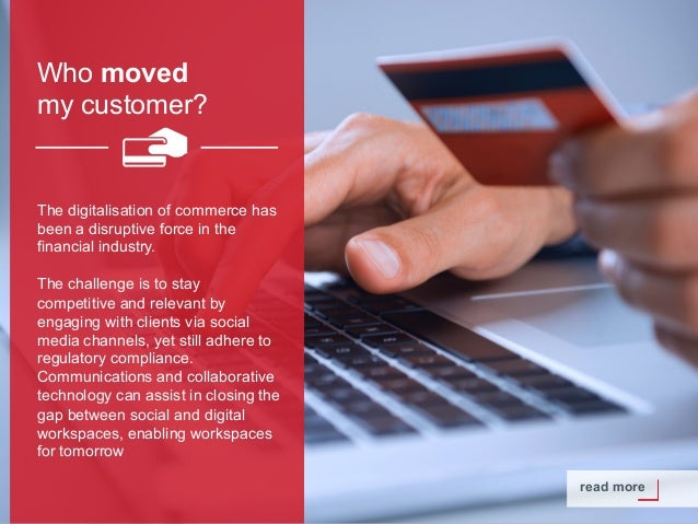 Copyright © 2015 Dimension Data Who moved my customer? read more The digitalisation of commerce has been a disruptive forc...