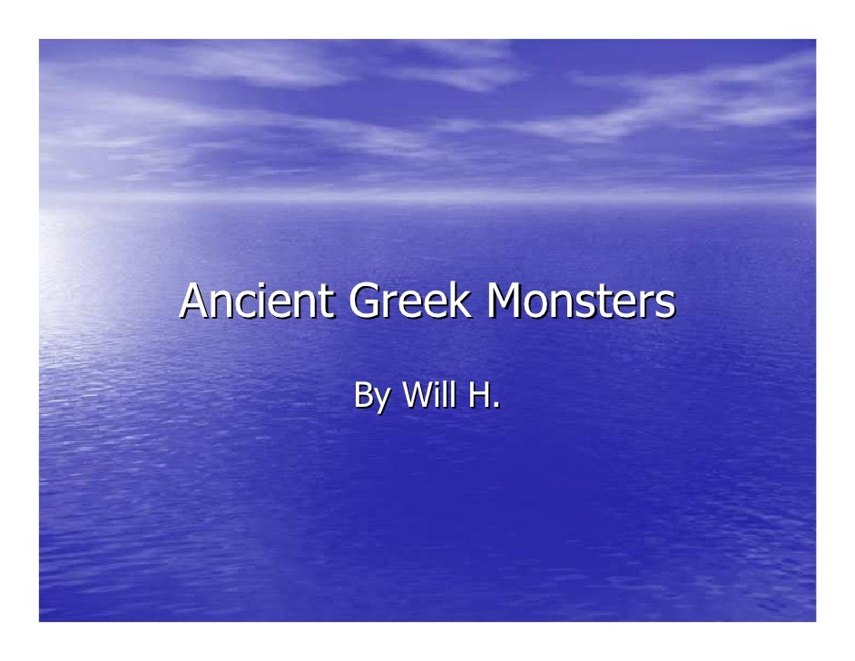 Ancient Greek Monsters        By Will H.