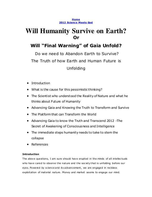 "Home 2012 Science Meets God Will Humanity Survive on Earth? Or Will ""Final Warning"" of Gaia Unfold? Do we need to Abandon ..."