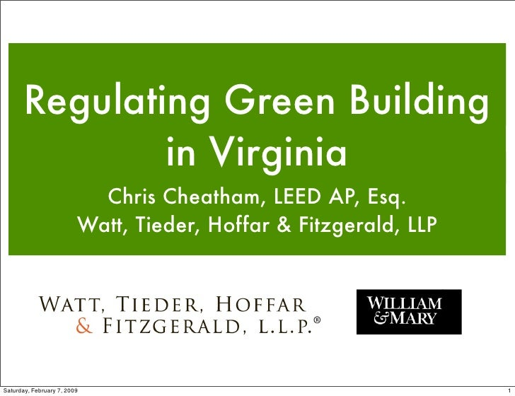 Regulating        Regulating Green Building                in Virginia                            Chris Cheatham, LEED AP,...