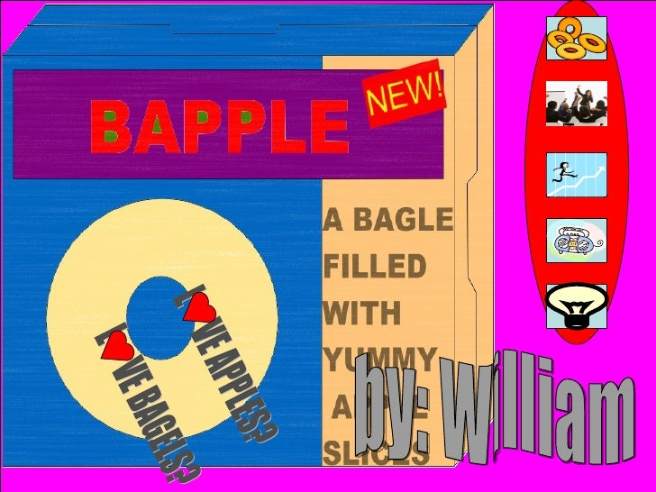 by: William L  VE APPLES? L  VE BAGELS?