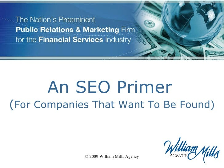 An SEO Primer   ( For Companies That Want To Be Found)